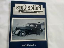 Police Cars A Photographic History By Monty McCord.  Automot