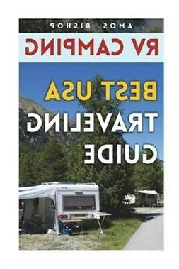 RV Camping: Best USA Traveling Guide, Brand New, Free shippi