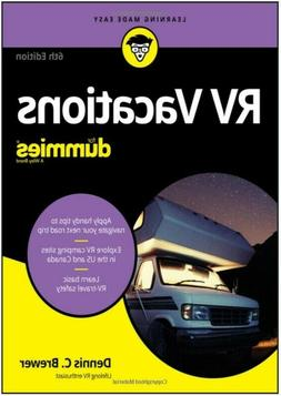 RV Vacations For Dummies 6th Edition Paper Back
